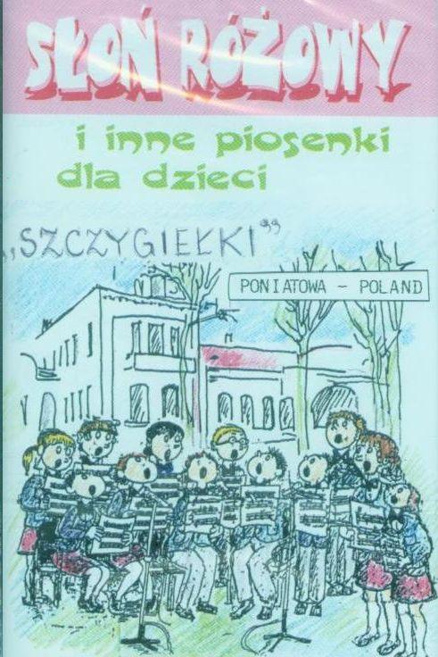 Słoń Różowy i inne piosenki dla dzieci - kaseta audio